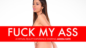 VR Porn Goddess Anissa Kate Need you in Her Ass